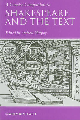 A Concise Companion to Shakespeare and the Text image