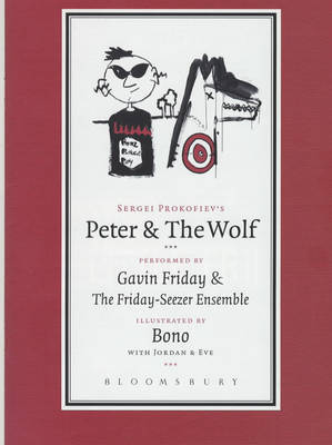 Peter and the Wolf: Performed by Gavin Friday and the Friday-Seezer Ensemble by S.S. Prokof'ev