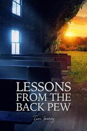 Lessons from the Back Pew by Tim Searcy
