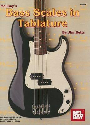 Mel Bay's Bass Scales in Tablature by Jim Betts image