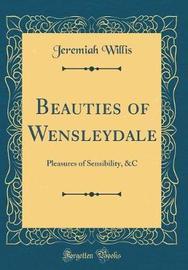 Beauties of Wensleydale by Jeremiah Willis image