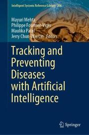 Tracking and Preventing Diseases with Artificial Intelligence
