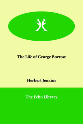 The Life of George Borrow by Herbert Jenkins image