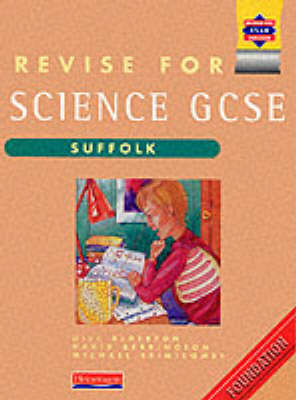 Revise for Science GCSE: Suffolk Foundation by Gill Alderton image