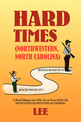 Hard Times (Northwestern, North Carolina) by Lee, Jenny, Harper Hermione Hermione Dennis Dennis Dennis Hermione Gentry Laurie Andrea Helie T Peggy Stan Laurie L Christopher Laurie Holme Gus Carol image