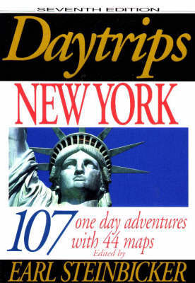 Daytrips New York: 107 One Day Adventures with 44 Maps by Earl Steinbicker image