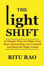 The Light Shift by Ritu Rao