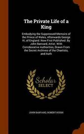 The Private Life of a King by John Banvard image