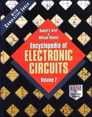 Encyclopedia of Electronic Circuits, Volume 7 by William Sheets