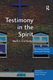 Testimony in the Spirit by Mark J Cartledge