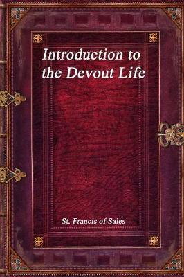 Introduction to the Devout Life by St Francis Of Sales image