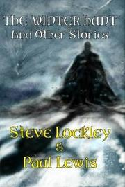 The Winter Hunt and Other Stories by Steve Lockley