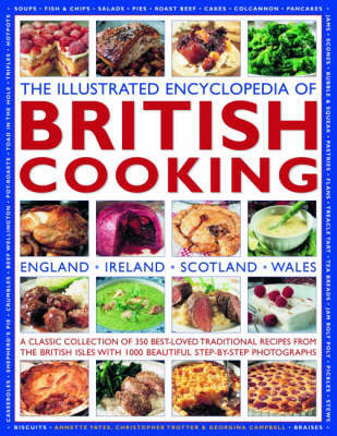 Illustrated Encyclopedia of British Cooking by Annette Yates