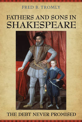 Fathers and Sons in Shakespeare by Fred B Tromly image