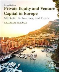 Private Equity and Venture Capital in Europe by Stefano Caselli