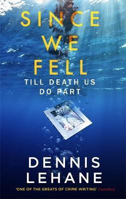 Since We Fell by Dennis Lehane image