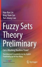 Fuzzy Sets Theory Preliminary by Hao-Ran Lin