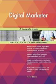 Digital Marketer a Complete Guide by Gerardus Blokdyk image