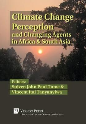 Climate Change Perception and Changing Agents in Africa & South Asia image