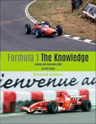 Formula 1 - The Knowledge 2nd Edition by David Hayhoe