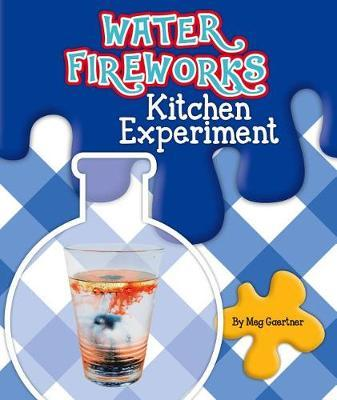 Water Fireworks Kitchen Experiment by Meg Gaertner