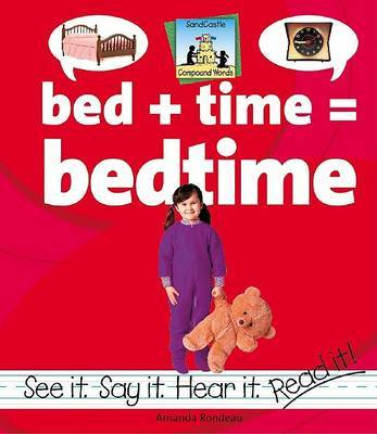 Bed+Time=Bedtime by Amanda Rondeau