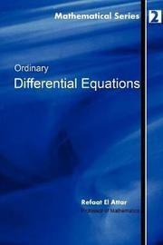 Ordinary Differential Equations by Refaat El Attar