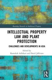 Intellectual Property Law and Plant Protection