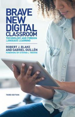 Brave New Digital Classroom by Robert J Blake image
