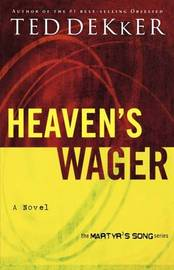 Heaven's Wager by Ted Dekker image