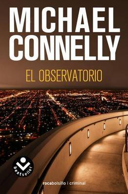El Observatorio by Michael Connelly