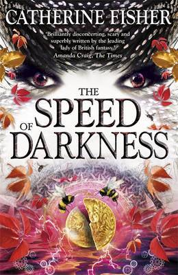 Shakespeare Quartet: The Speed of Darkness by Catherine Fisher image