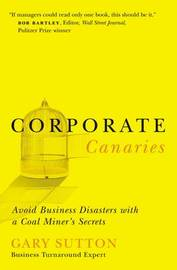 Corporate Canaries by Gary Sutton