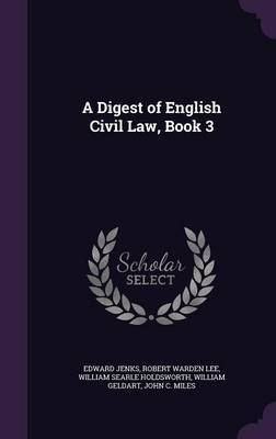 A Digest of English Civil Law, Book 3 by Edward Jenks
