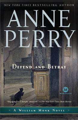 Defend and Betray by Anne Perry (Head of St. Giles Junior School in Warwickshire, UK) image
