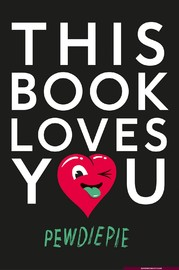 This Book Loves You by PewDiePie