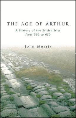 The Age Of Arthur by John Morris image