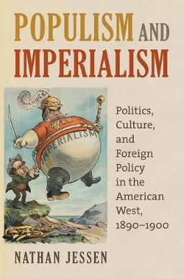 Populism and Imperialism by Nathan Jessen