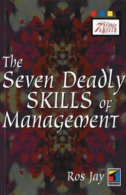 The Seven Deadly Skills of Management by Ros Jay image