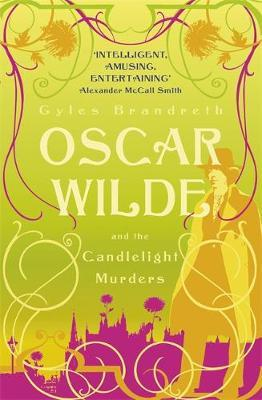 Oscar Wilde and the Candlelight Murders by Gyles Brandreth image