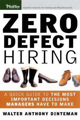 Zero Defect Hiring by Walter Dinteman