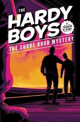 The Shore Road Mystery #6: Hardy Boys by Franklin W Dixon
