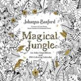 Magical Jungle 2018 Wall Calendar by Johanna Basford