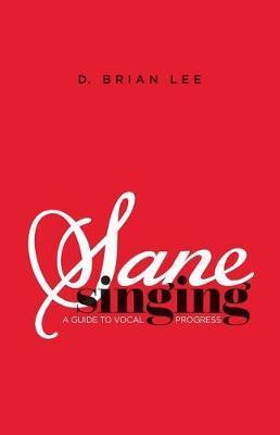 Sane Singing by D Brian Lee image