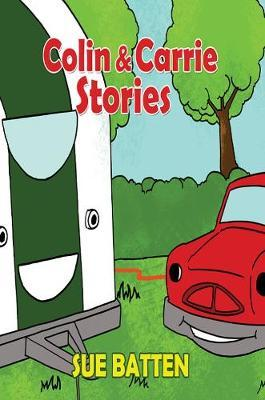 Colin and Carrie Stories by Sue Batten image