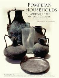 Pompeian Households by Penelope M. Allison image