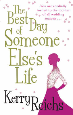 The Best Day of Someone Else's Life by Kerry Reichs image