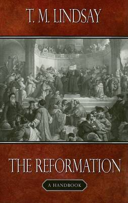 The Reformation by T.M. Lindsay image