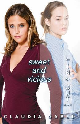 Sweet and Vicious by Claudia Gabel