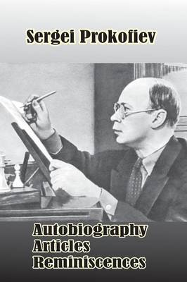 Sergei Prokofiev: Autobiography, Articles, Reminiscences by S. Shlifstein image